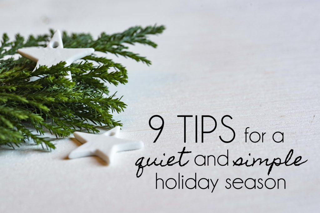 9 Tips for a Quiet and Simple Holiday Season | BeckyLMcCoy.com