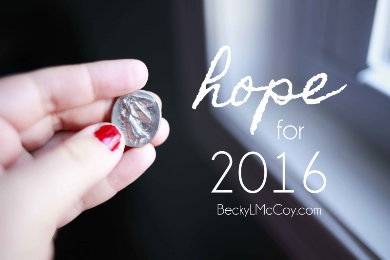 Hope for 2016 | BeckyLMcCoy.com