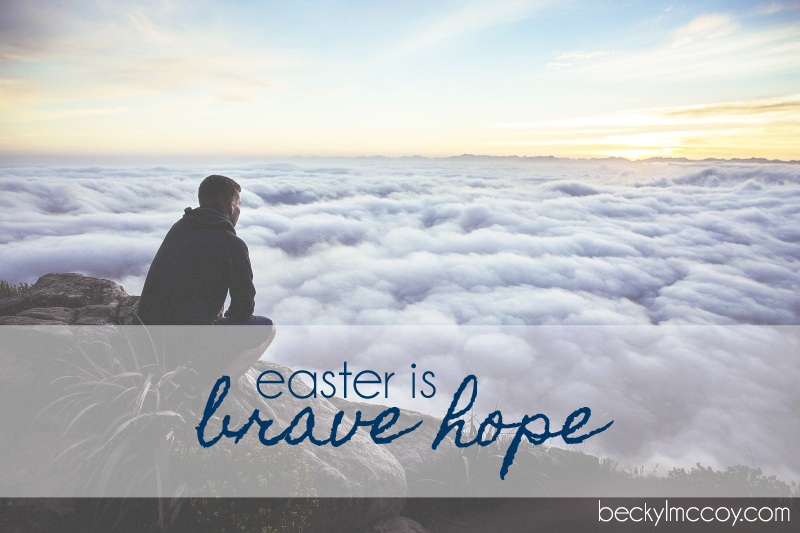 easter is brave hope