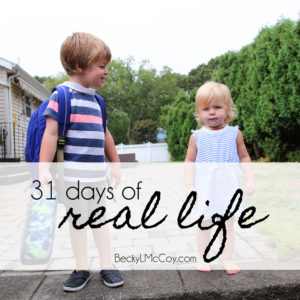 31 Days of Real Life 2016 | BeckyLMcCoy.com