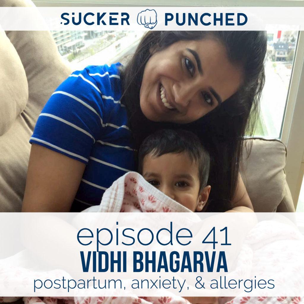 Ep.-41-Vidhi-Bhagarva-Postpartum-Anxiety-Allergies