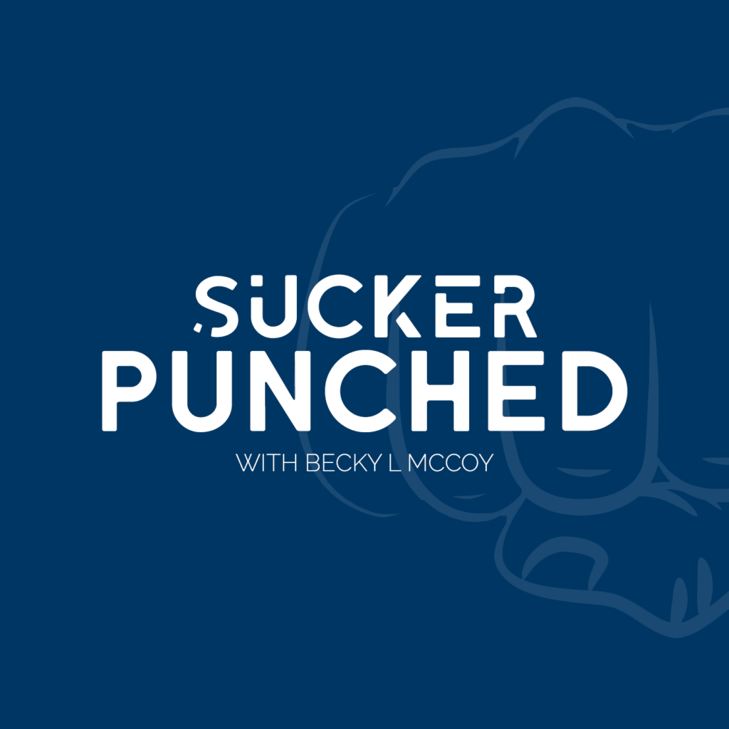 Sucker Punched | BeckyLMcCoy.com
