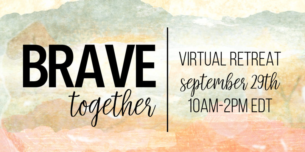 BRAVEtogether Virtual Retreat 9/29/18 | BeckyLMcCoy.com
