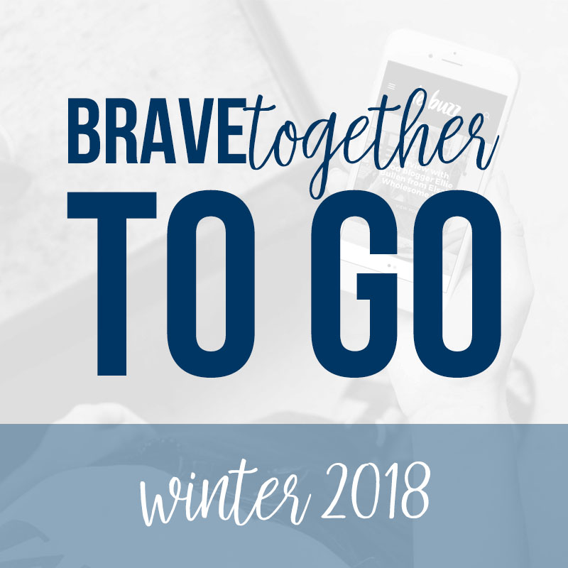 BRAVEtogether Virtual Retreat TO GO Winter 2018 | BeckyLMcCoy.com
