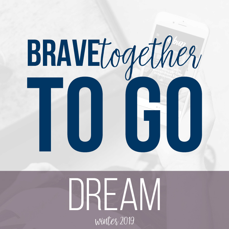 DREAM | BRAVEtogether Virtual Retreat | BeckyLMcCoy.com